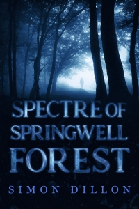 Spectre of Springwell Forest